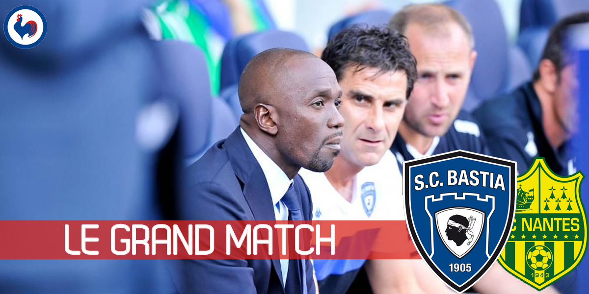 Bastia and Claude Makelele Can-Nantes afford another defeat