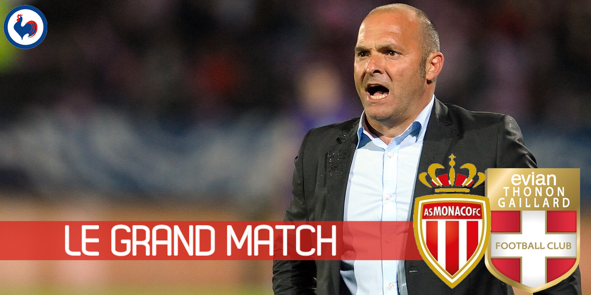 AS Monaco vs. Evian Thonon Gaillard: Jardim fighting against the tide