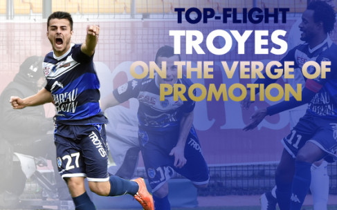 Top-Flight Troyes: On the Verge of Promotion