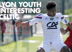 Lyon Youngster Interesting Celtic and the Premier League